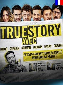 True Story - Saison 1