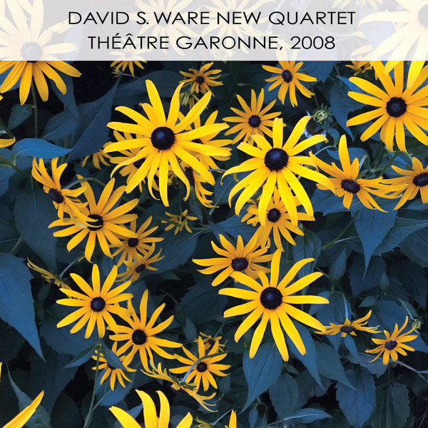 David S. Ware Quartet garonne