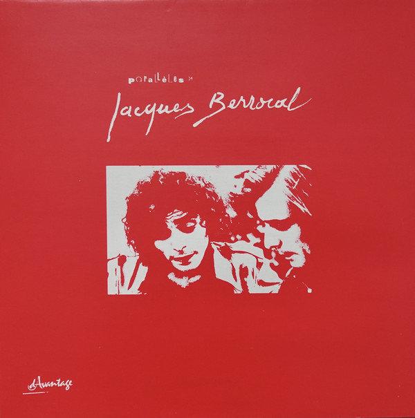 Jacques Berrocal ? Parall?les