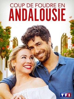 Coup De Foudre En Andalousie - Telefilm - [Uptobox] 200705023055258330
