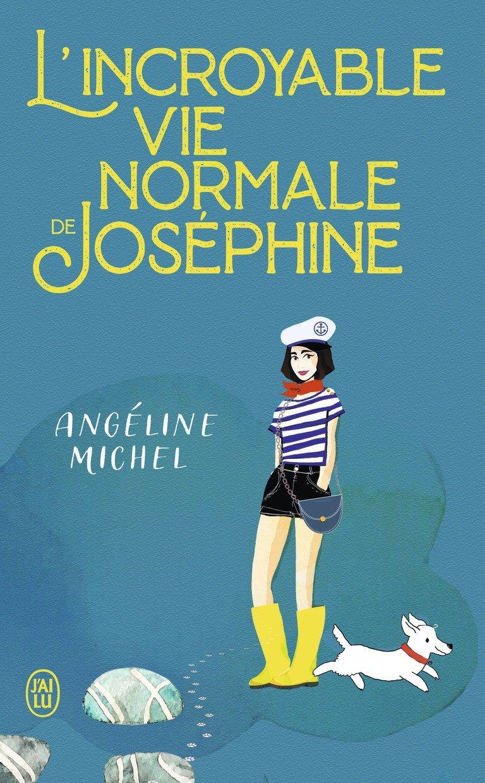 l'incroyable vie normale de Josephine