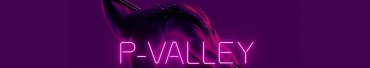 P-Valley S01E01 720p - 1080p WEB [MEGA]