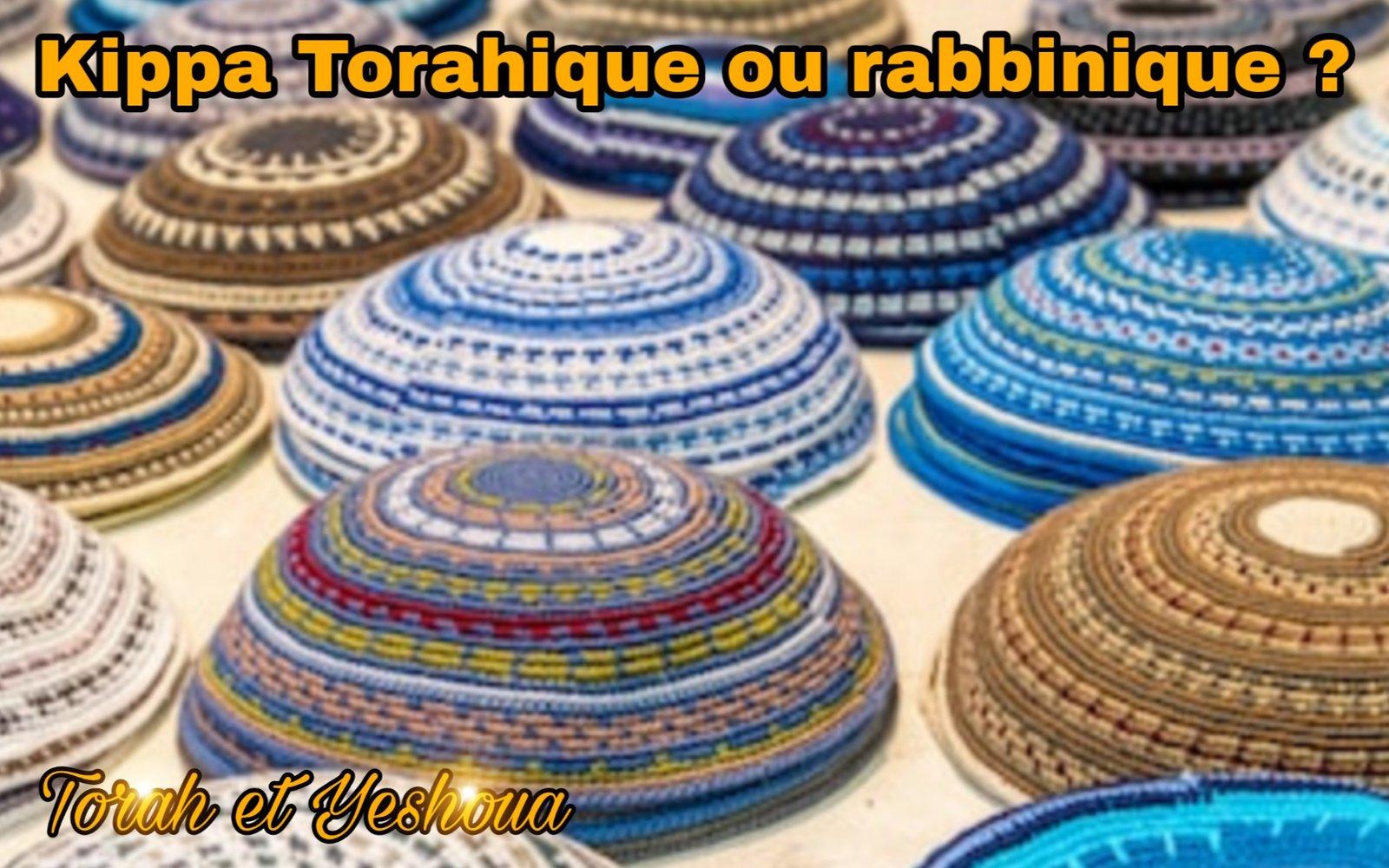 Kippa Torahique ou rabbinique ? 200727100925317317