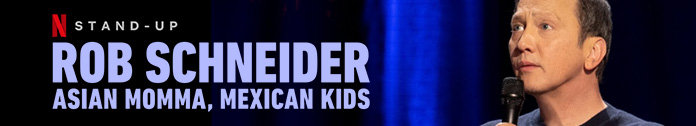 Poster for Rob Schneider Asian Momma Mexican Kids 2020