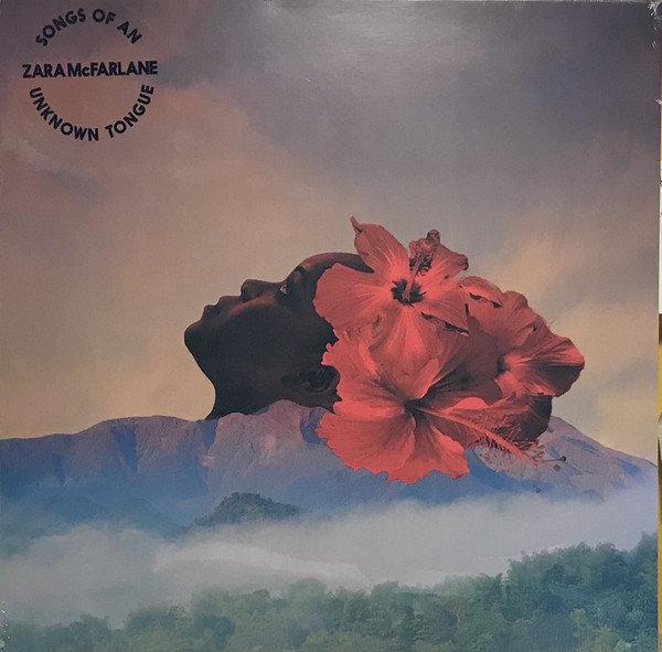 Zara McFarlane ? Songs Of An Unknown Tongue