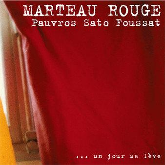 Marteau Rouge ? ... Un Jour Se L?ve