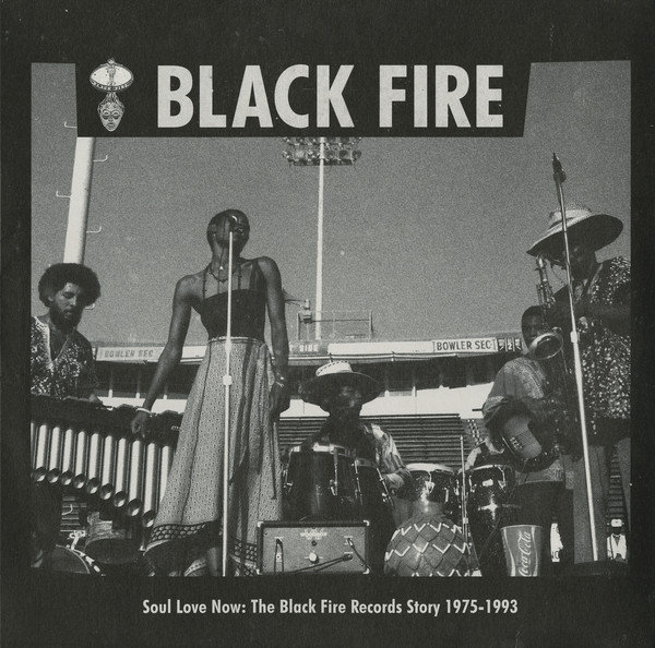 Various ‎? Soul Love Now The Black Fire Records Story 1975-1993