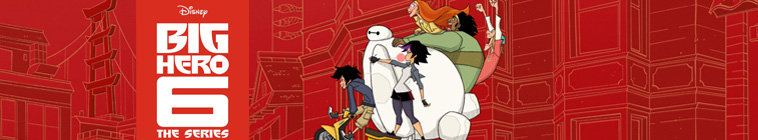 Poster for Big Hero 6 The Series S03E01-03