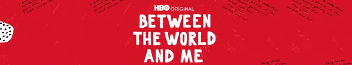 Poster for Between the World and Me (2020)