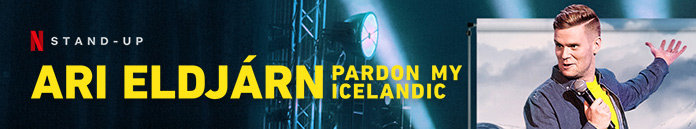 Poster for Ari Eldjarn : Pardon My Icelandic (2020)