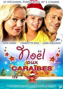Noel aux Caraïbes - Telefilm - [Uptobox] 201221030217168347
