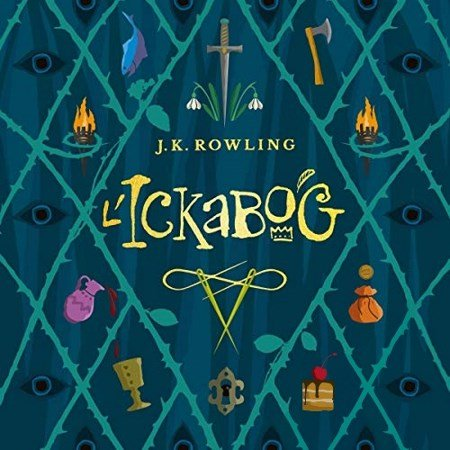 J.K. Rowling - L'Ickabog
