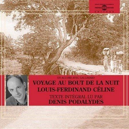 Louis-Ferdinand Celine - Voyage au bout de la nuit