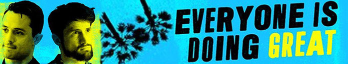 Poster for Everyone Is Doing Great