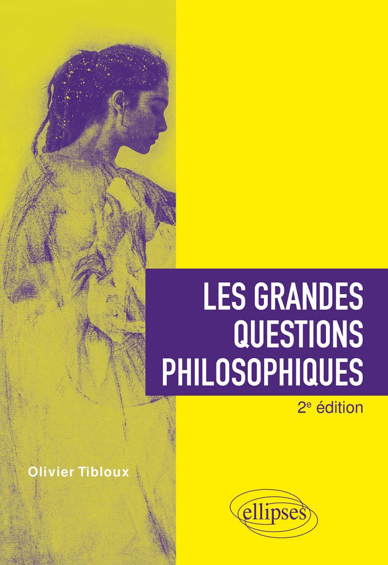 les-grandes-questions-philosophiques-2e-edition