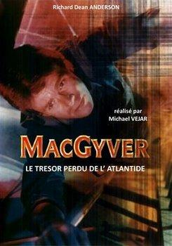 MacGyver - Le trésor de l'Atlantide - Telefilm - [Uptobox] 210206065009748185