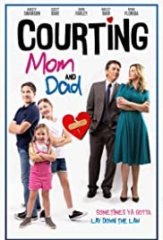 Courting Mom and Dad poster image