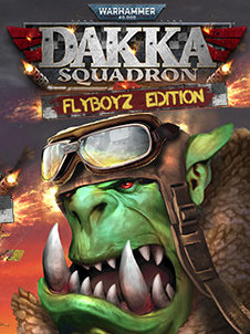 Poster for Warhammer 40000: Dakka Squadron - Flyboyz Edition