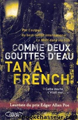 Comme deux gouttes d'eau by French Tana
