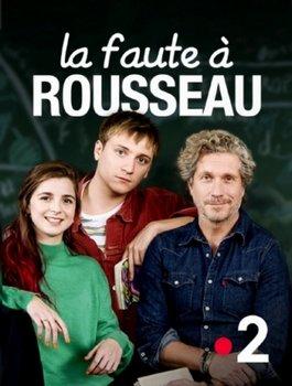 La Faute à Rousseau [Uptobox] 210404053104564331