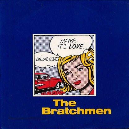 THE BRATCHMEN SP 1992