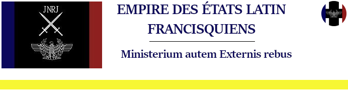 Ministère des Affaires Étrangères et de la Diplomatie Internationale de l'Empire des États Latin Francisquiens
