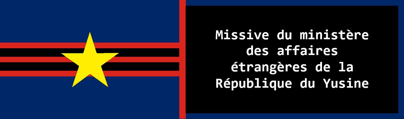 Missive du ministère des affaires étrangères de la République du Yusine