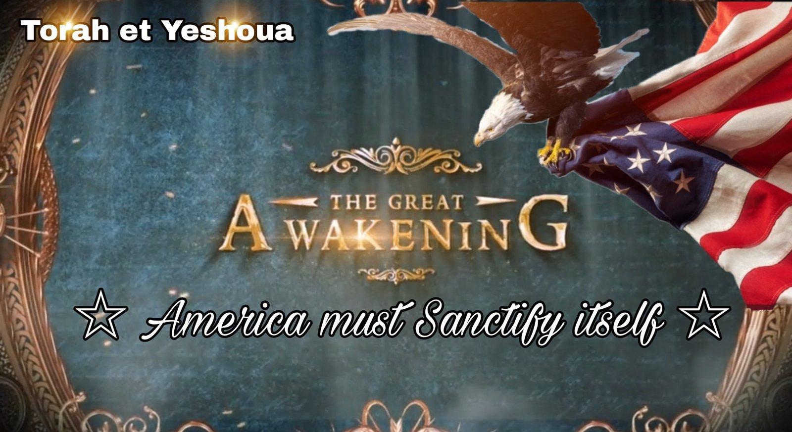 America's must Sanctify itself ☆ the Great Awakening ☆ 210524091633301455