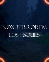 Poster for Nox Terrorem: Lost Souls