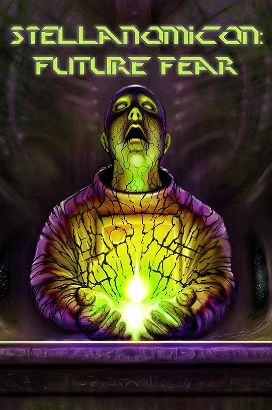 Stellanomicon: Future Fear (2021) poster image