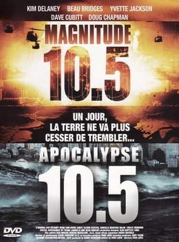 Magnitude 10.5 [1 ET 2 - Téléfilms] [ Uptobox ]  210701022205573542