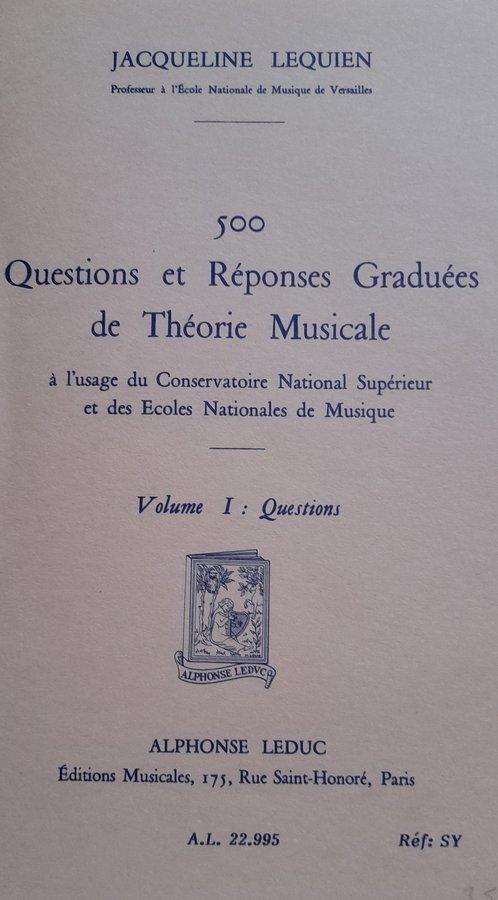Lequien - 500 Questions et Réponses Graduées de Théorie Musicale JPEG