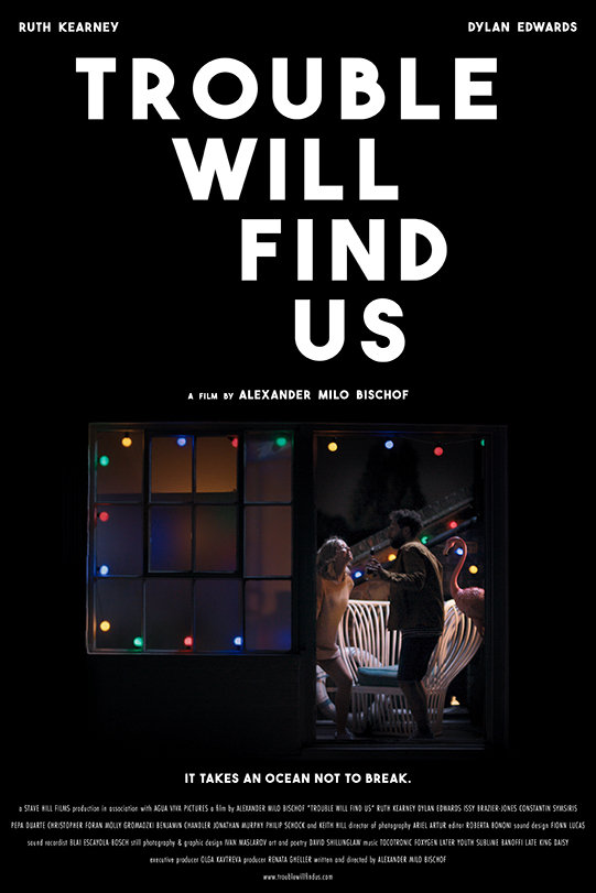 Trouble Will Find Us (2021) poster image