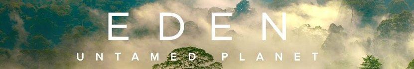 Poster for Eden: Untamed Planet